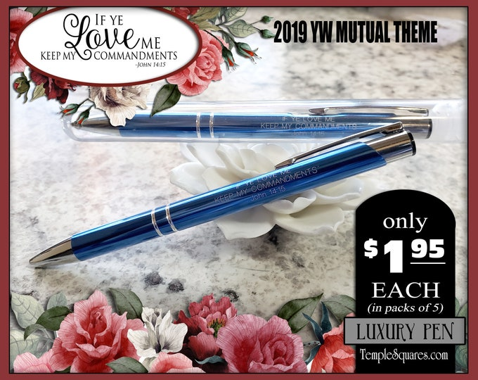 If Ye Love Me Keep My Commandments 2019 Pens YW YM Gifts Luxury Engraved Pen Young Women Young Men Missionary Bishopric Home Teachers LDS