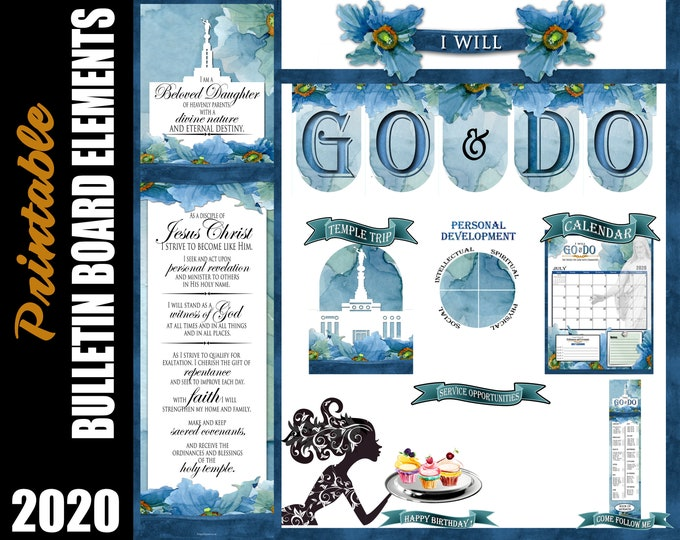 New Young Women Theme 2020 YW bulletin board printables Go and Do youth 1 Nephi 3:7 banners, birthday temple LDS Goals Beloved