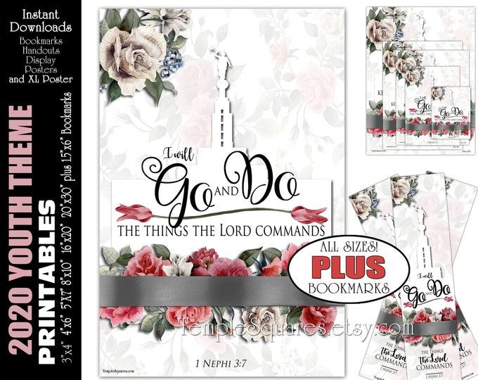 2020 Youth Theme YW Go and Do Printable Posters Handouts Bookmarks 1 Nephi 3:7 Come Follow Me Book of Mormon Instant Download