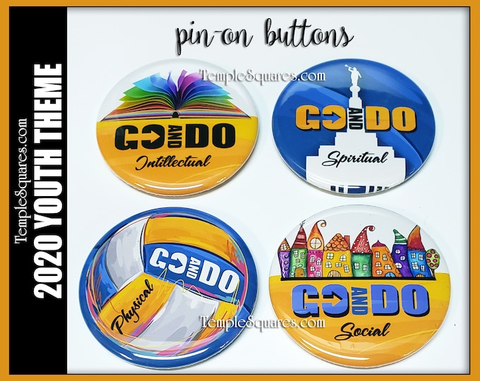 Go and Do Set of 4 Pin-Back Buttons 2020 Youth Theme Social Intellectual Physical Spiritual Goals Come Follow Me Personal Development