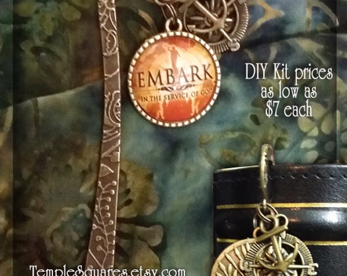 Bookmark EMBARK in the Service of God Missionary Gift Nautical Anchor, Rudder Charms with Temple Moroni Compass pictured in Glass Charm KITS