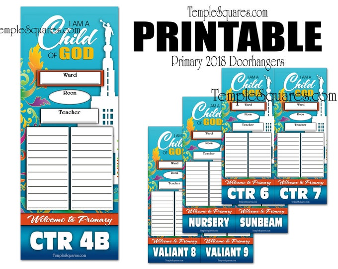 Primary Printable Editable PDF's Door Hangers 2018 Theme I am a Child of God - Door Signs for Standard Combined and Split Classes