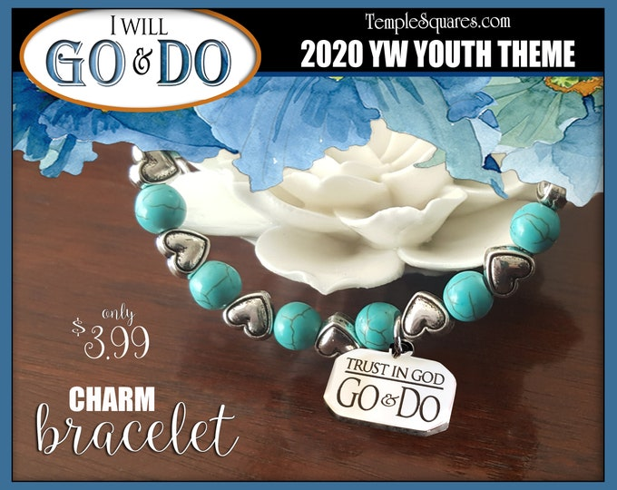 Charm Bracelet YW 2020 I Will Go and Do 1 Nephi 3:7 Young Women LDS Theme Jewelry Stone Turquoise New Beginnings Christmas Birthday gifts