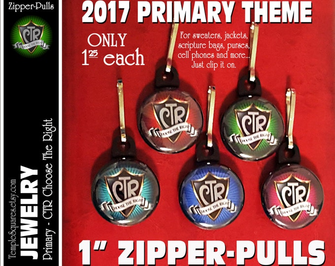 Zipper Pulls CTR Choose The Right LDS Gifts - Primary Theme - Birthdays, Baptism, Great to be Eight,Missionaries Gifts YW Scripture Bag