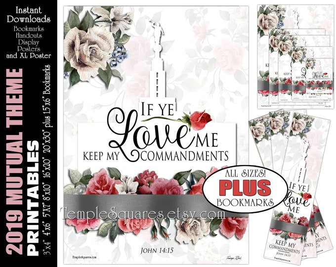 2019 Mutual Theme LDS YW If Ye Love Me Keep My Commandments John 14:15 Printable Posters Handouts Bookmarks Instant Download Digital Collage