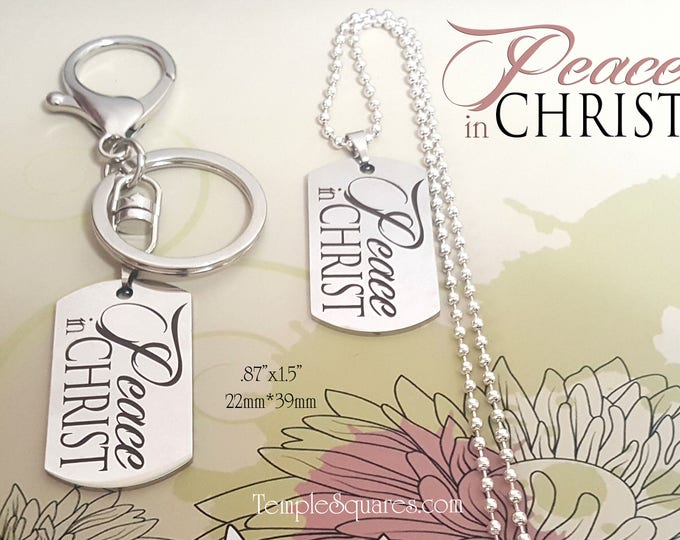 Peace In Christ 2018 YW Young Women Keychain or Necklace Stainless Steel Entire Scripture engraved on back. New Beginnings Gift, Girls Camp