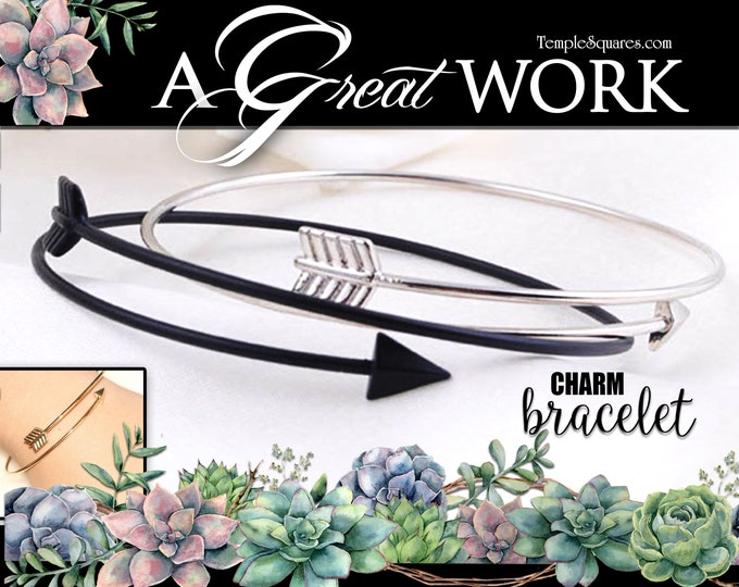 A Great Work Arrow Charm Bracelet for Charms 2021 Youth Theme Young Women YW D&C 64:33-34 Gift for Christmas Birthdays or New Beginnings lds
