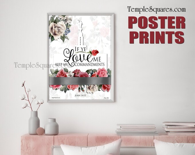Poster prints - Large Printed Posters! 2019 If Ye Love Me Keep My Commandments LDS YW Young Women mutual theme. Digital Print