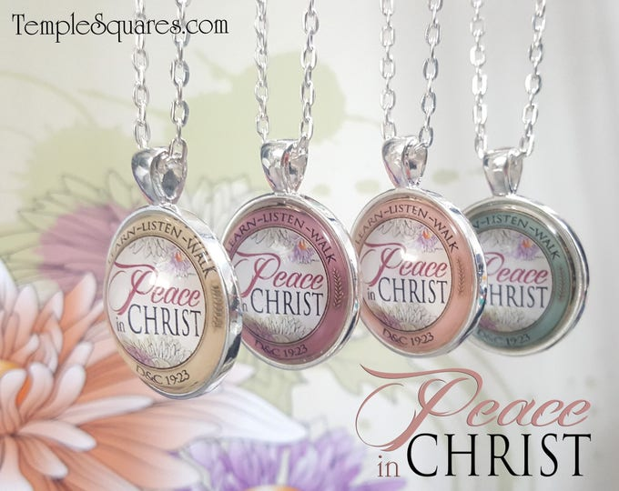 YW 2018 Peace in Christ - Pendant Necklace Young Women, Relief Society, or Missionary gifts - Mutual Theme Birthday Gift New Beginnings YWIE