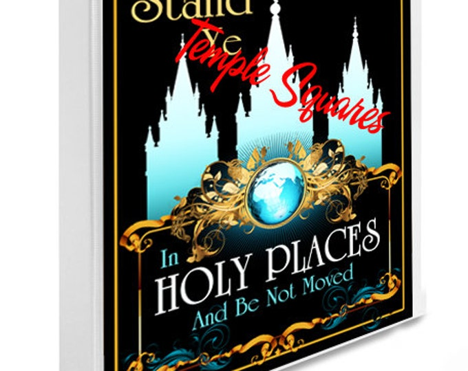"Printable LDS Temple Art with YW Young Women 2013 Theme Stand Ye In Holy Places.  8 1/2"" x11"" size. Perfect for DIY Binder cover. Blk/World"