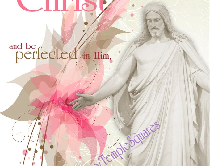 Come Unto Christ LDS Printable Posters and Handouts 7 sizes YW Young Women Relief Society Missionary gift gifts digital collage download
