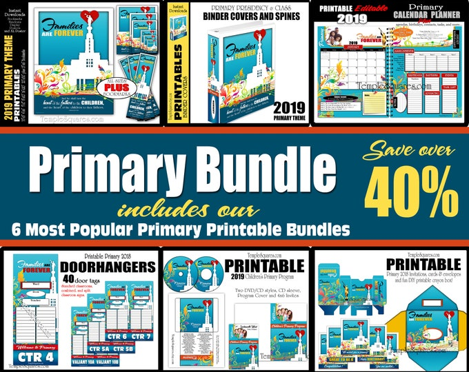 Primary 2019 Families are Forever HUGE printable bundle Editable PDF, posters, binder covers, planner, class door hanger Come Follow Me for