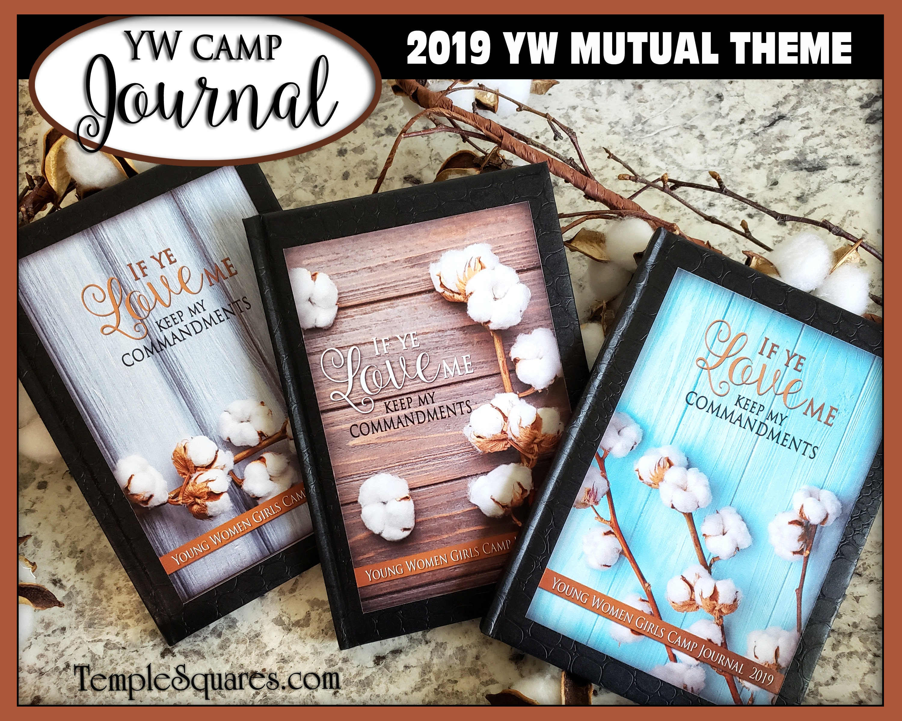 YW Girls Camp Journal 2019 Mutual Theme If Ye Love Me Keep