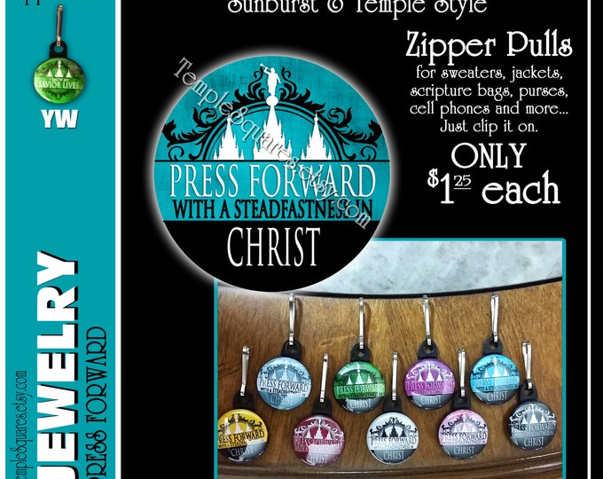 """Zipper Pulls """"Press Forward with a Steadfastness in Christ"""" Gifts - Birthdays, Girls Camp, Missionaries, Scripture Bag, Primary, Scouts"""
