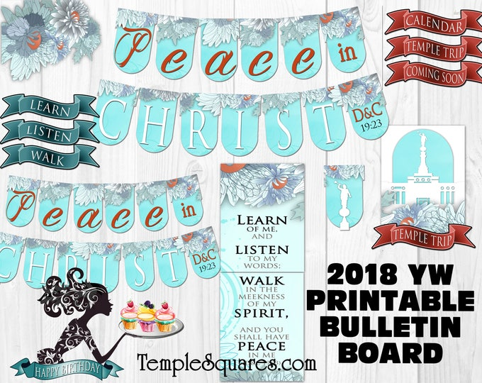 Printable Bulletin Board Elements 2018 Mutual Theme YW Peace In Christ Young Women LDS Birthdays Temple Trips DIY