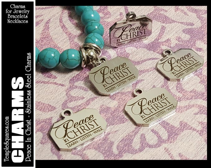 Peace In Christ Charms YW 2018 Mutual Theme. Stainless Steel. For bracelets, necklaces, or zipper pulls. LDS jewelry charm for D&C 19:23