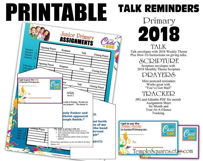 Printable Primary 2018 Talk Reminders, Scriptures, Prayers Sharing Time Themes.  I am a Child of God. Assignment Sheet is also editable pdf