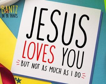 Birthday Card Jesus Comedy Slogan Funny Novelty