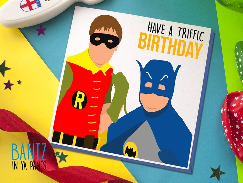Have a Triffic Birthday Card - Batman and Robin Only Fools Theme