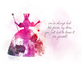 Glinda the Good Witch Quote ART PRINT illustration, Wizard of Oz, Movie, Nursery, Wall Art, Home Decor, Gift