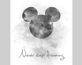 ART PRINT Never Stop Dreaming Quote illustration, Black and White, Mickey Mouse, Wall Art, Home Decor, Nursery, Gift