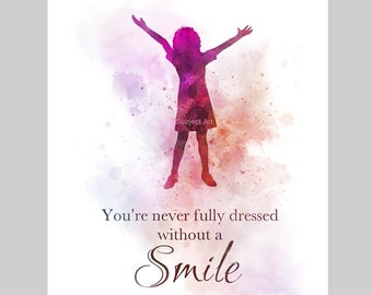 ART PRINT Annie inspired Quote illustration, You're Never Fully Dressed Without a Smile, Broadway Musical Theatre, Wall Art, Home Decor Gift
