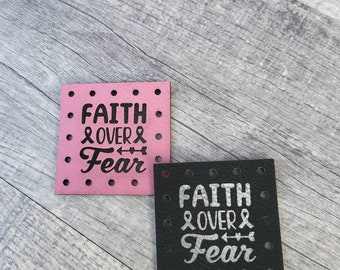 Faith Over Fear Patches Faux Leather Patch! Knit Hat Patch! Crochet Beanie Patch! Blanket Patches! October Cancer Awareness! Cancer Ribbon
