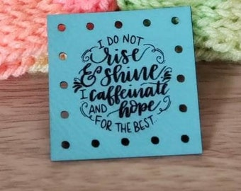 I Do Not Rise and Shine  I Caffeinate and Hope for the Best  Faux Leather Patches! Cup Cozy Patch!  Coffee Patch! Knit Patch! Crochet!
