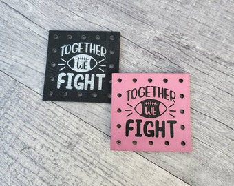Together We Fight Faux Leather Patch! Knit Hat Patch! Crochet Beanie Patch!  October Cancer Awareness! Cancer Ribbon