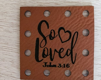 So Loved John 3:16  Faux Leather Crochet Knitting Sewing Patches  Patch -- Crochet Beanie Patch  Knit Hat Tag Baby Clothing Tag