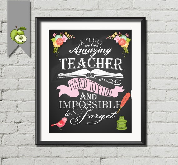 Teacher Appreciation Teacher Gift A Truly Amazing Teacher Is Hard To Find And Impossible To Forget Art Print Printable Retirement