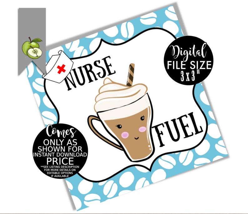 Printable Coffee tags coffee gift nurse fuel gift tags Nurse fuel coffee gift tag latte gift tag Nurse appreciation tag teacher