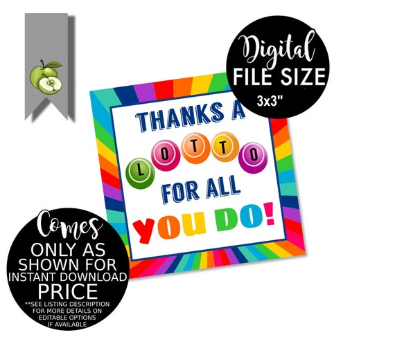 thanks a Lotto for all you do! lottery teacher, lucky lotto ticket, printable, end of year tag, best teacher tag, co worker, lotto ticket