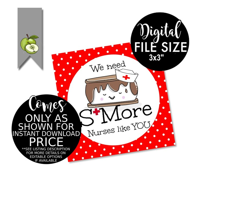 birthday gift tag nurse graduation party pdf Nurse SMore tag Nurses gift tag we need S/'More Nurses like you gift tag nurse week