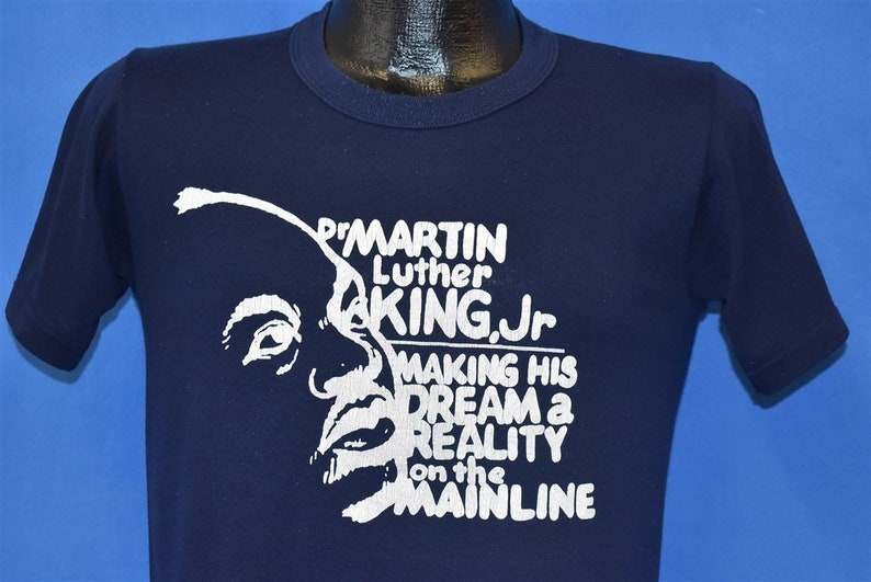 80s Dr Martin Luther King Jr Making His Dream Reality t-shirt Small