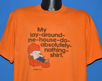 80s Lay Around The House Do Nothing t-shirt Extra Large