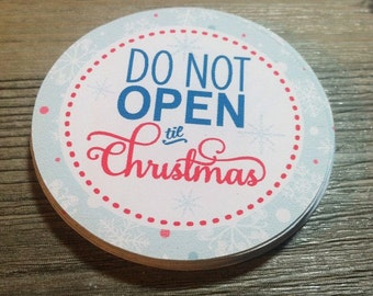 "Set of 20 - Do Not Open Til CHRISTMAS Stickers- 1.75"" round -  Christmas Presents, Holidays, Birthday, Invites"