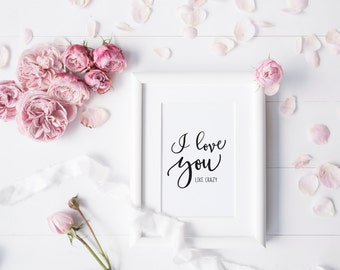 Love You Like Crazy Etsy