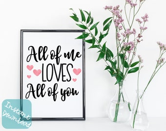 Loving Wall Decoration printable, all of me loves all of you, Printable Quote wall art