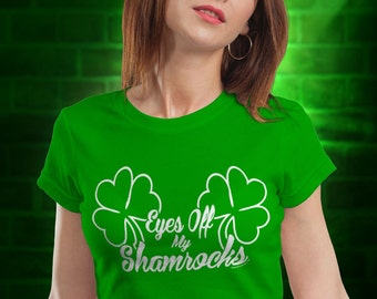 Stop Staring At My Shamrocks -SD1186- Boobs St Patty's Day St Patrick's Day