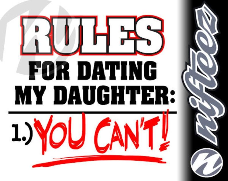 Richtlinien für die Datierung meiner Tochter