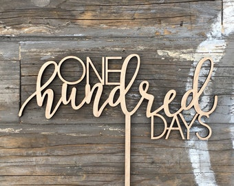 "One Hundred Days Cake Topper, 8"" inches - Happy 100 Days Baby Birth Celebration 100th Calligraphy Uniqe Laser Cut Toppers by Ngo Creations"