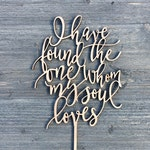 "I have found the one whom my soul loves Wedding Cake Topper 5"" inches wide, Bible Verse, Unique Laser Cut Toppers Ngo Creations"
