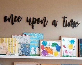 Once upon a time Small Quote Wall Sign Cutout, Nursery Crib Boy Room Office Home Wall Art Baby Shower Gift Wood Sign Decor Wooden Sign