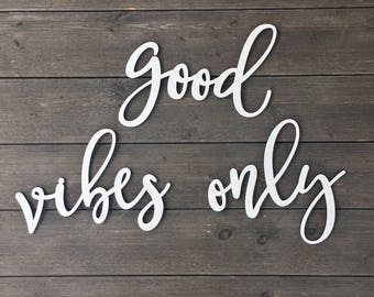 Good Vibes Only Wall Sign Cutout - Small, Positive Vibes Sign, Around the Door Sign, Office Sign, Positivity Sign, Inspirational Sign