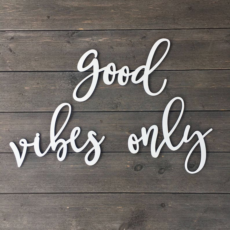 2e8185ffb5 Good Vibes Only Wall Sign Cutout Small Positive Vibes Sign