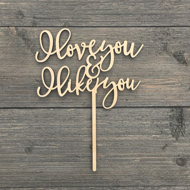 I love you & and I like you Cake Topper V2 6 inches image 0