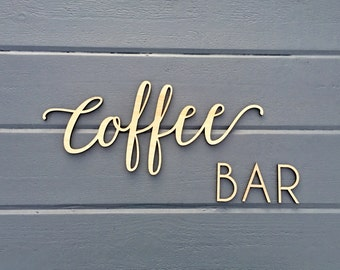 Coffee Bar Wall Sign, Coffee Sign - No Backboard - Kitchen Office Break Room Home Wall Drink Decor Sign Coffee Station Bar Sign