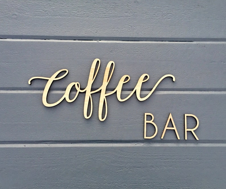 Coffee Bar Wall Sign 14in wide Coffee Sign  No Backboard  image 0
