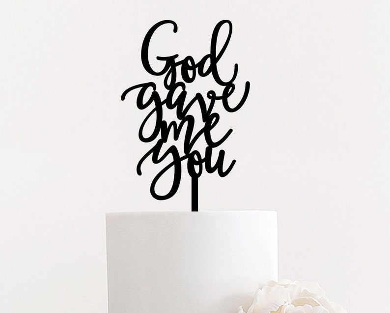 God gave me you Wedding Cake Topper 4.5 inches Cute image 0